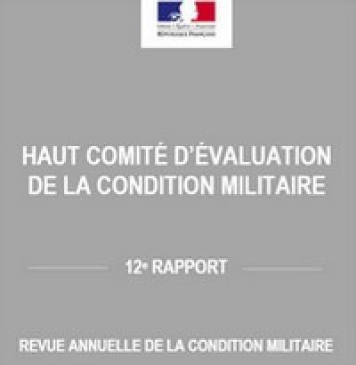 SYNTHÈSE : Extrait du rapport du Haut comité d'évaluation de la condition militaire pour l'année 2017 (paru fin 2018.)