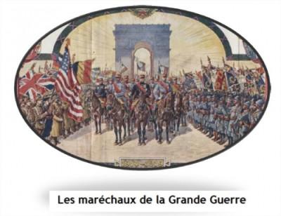 PREMIÈRE GUERRE MONDIALE : Les Maréchaux. LIBRE OPINION du Colonel (er) Jean-Jacques NOIROT
